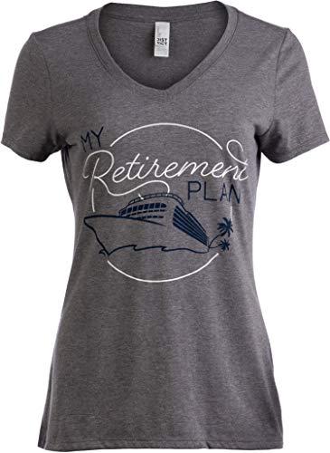 My (Cruising) Retirement Plan | Cruise Ship Funny Joke Fun Women V-Neck T-Shirt-(Vneck,L)