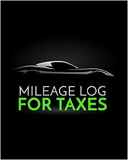 mileage log for taxes vehicle mileage gas expense tracker log
