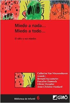 Como Descargar Libro Gratis Miedo A Nada...miedo A Todo...: 006 Documentos PDF
