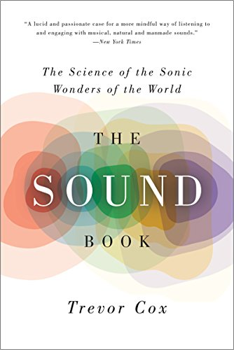the-sound-book-the-science-of-the-sonic-wonders-of-the-world