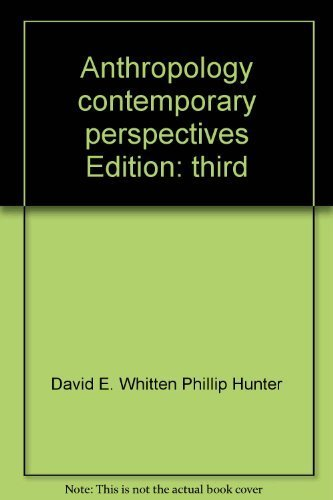 Anthropology, contemporary perspectives