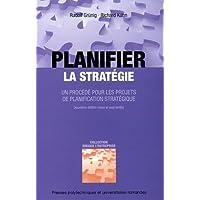 Planifier la stratégie : Un procédé pour les projets de planification stratégique