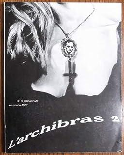El Archibrazo - Charles Fourier - Revista Experimenta