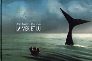 """Afficher """"La Mer et lui"""""""