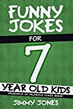 Best Books For 7 Year Old Boys - Funny Jokes For 7 Year Old Kids: Hundreds Review