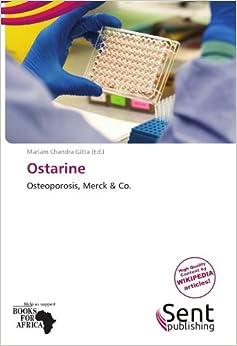 Ostarine: Osteoporosis, Merck & Co.