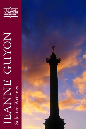 Jeanne Guyon: Selected Writings (Classics of Western Spirituality) (The Classics of Western Spirituality)