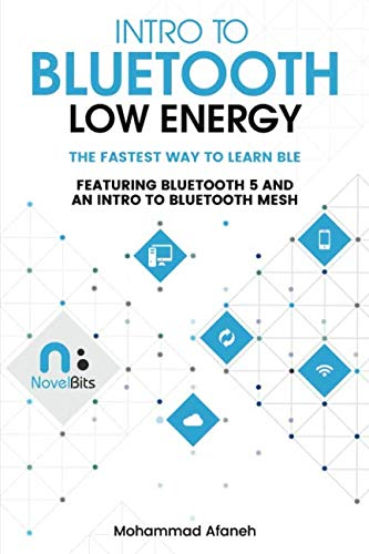 Intro to Bluetooth Low Energy: The easiest way to learn BLE