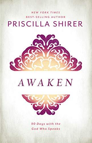 Awaken: 90 Days with the God who Speaks (Best Womens Bible Study)