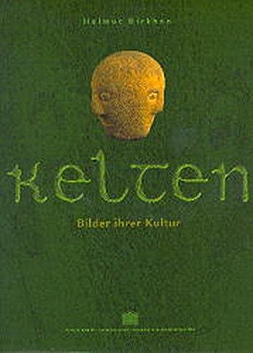 Kelten. Bilder ihrer Kultur: Images of Their Culture (Englisch) Gebundenes Buch – 7. Oktober 1999 Helmut Birkhan 3700128142 Manners And Customs Vor- und Frühgeschichte