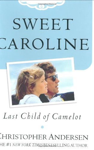 Read Online Sweet Caroline: Last Child of Camelot pdf epub