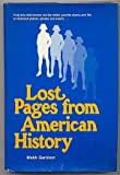 Lost Pages from American History, Webb B. Garrison, 0811709590