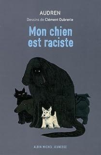 Mon chien est raciste, Audren