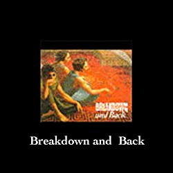 Breakdown and Back, Part III