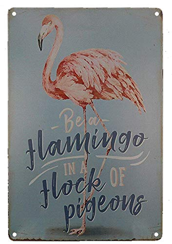 TISOSO Tin Signs Designs Be a Flamingo in Flock of Pigeons Wall Art Retro Vintage Bar Sign Country Home Decor Outdoor Yard Field Pub Cafe Poster 8X12Inch]()