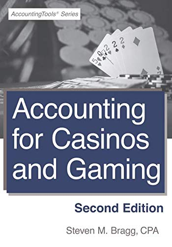 - Accounting for Casinos and Gaming: Second Edition