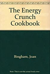 The Energy Crunch Cookbook