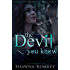 The Devil You Know (Speak of the Devil Book 3)