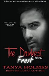 The Darkest Frost, Vol 2 of a 2-part serial (TDF, #2) (Volume 2)
