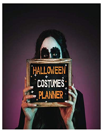 HALLOWEEN COSTUMES PLANNER: Costume and Cosplay Ideas For Women in Halloween Party day | Happy Halloween Gift Idea (Halloween Costume ()