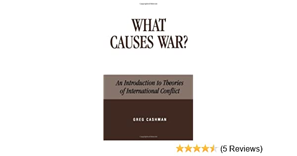 causes of war and conflict
