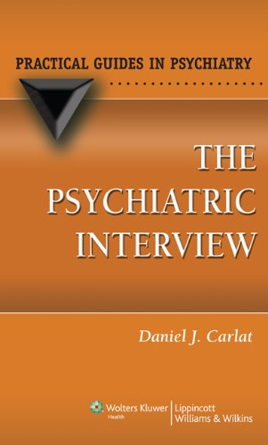 The Psychiatric Interview (Practical Guides in Psychiatry) Pdf