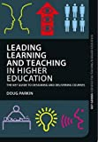 img - for Leading Learning and Teaching in Higher Education: The key guide to designing and delivering courses (Key Guides for Effective Teaching in Higher Education) book / textbook / text book