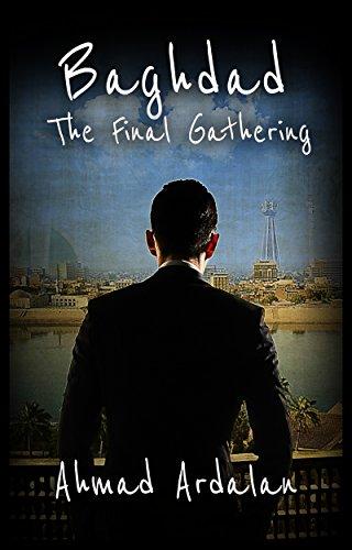 Bargain eBook - Baghdad  The Final Gathering