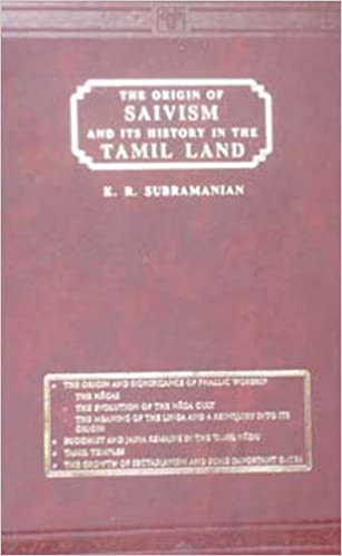Origin of Saivism and Its History in the Tamil Land: 9788120601444