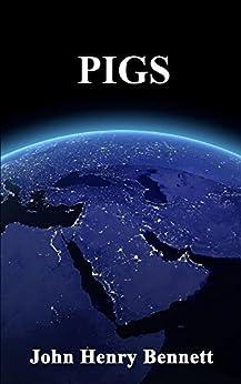 PIGS by [Henry Bennett, John]