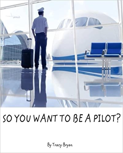 Descargar Torrent La Libreria So You Want To Be A Pilot? PDF A Mobi