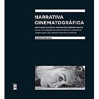 Narrativa Cinematográfica. Contando Histórias com Imagens em Movimento