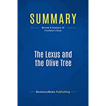 Summary: The Lexus and the Olive Tree: Review and Analysis of Friedman's Book