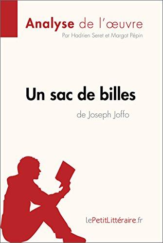 Un Sac De Billes De Joseph Joffo Analyse De L'oeuvre: Comprendre La Littérature Avec LePetitLittéraire.fr Fiche De Lecture French Edition
