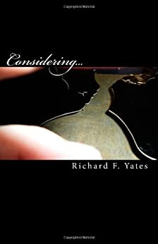 Considering... by [Yates, Richard]