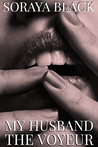 My Husband the Voyeur: Him Her Me: Club Taboo Book
