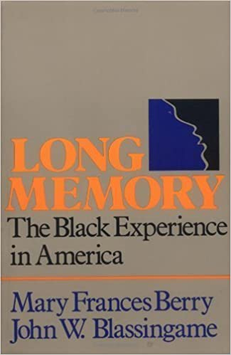 Book Long Memory: The Black Experience in America 1st (first) Edition by Berry, Mary Frances, Blassingame, John W. published by Oxford University Press, USA (1982)