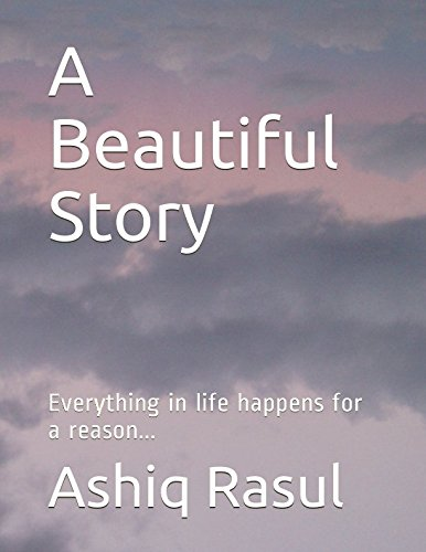 A Beautiful Story  Everything In Life Happens For A Reason