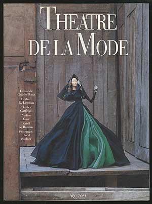 Théâtre De La Mode, Edmonde Charles-Roux; Herbert R. Lottman; Stanley Garfinkel; Nadine Gasc; Katell le Bourhis