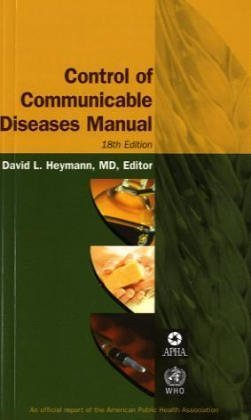 Control Of Communicable Diseases Manual (Control of Communicable Diseases Manual) by David L. Heymann (2004-12-30)