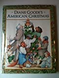 Diane Goode's American Christmas, Diane Goode, 0525446206