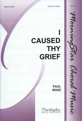 I Caused Thy Grief - Organ Sheet Music