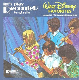 Let's Play Recorder Arranged for Recorder Solo or Duet (Walt Disney (Hal Leonard Lets Play Recorder)