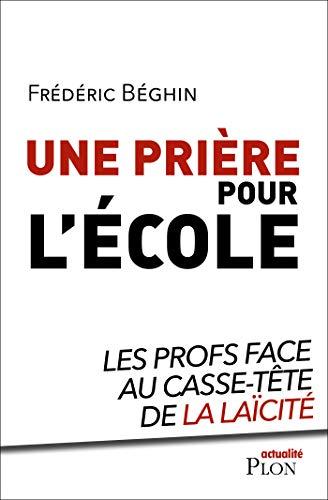Une prière pour l'école (French Edition)