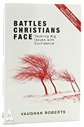 Battles Christians Face (New Ed)