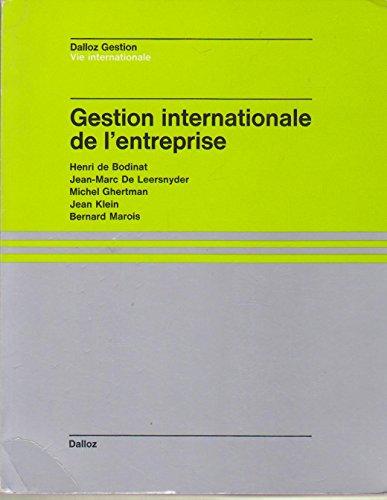 Gestion internationale de l'entreprise (Dalloz gestion) (French Edition)