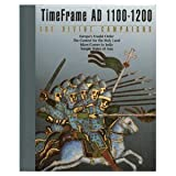 The Divine Campaigns, A. D. 1100-1200, Time-Life Books Editors, 0809464330