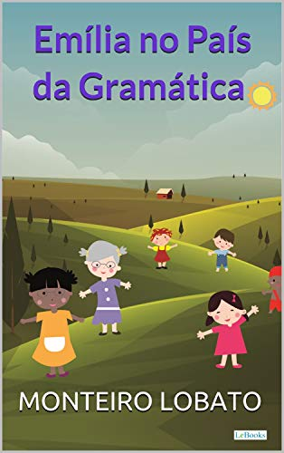 Emília no País da Gramática (Sítio do Picapau Amarelo)