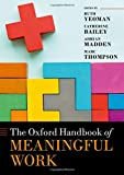 The Oxford Handbook of Meaningful Work