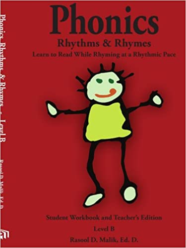 Book Phonics, Rhythms, and Rhymes-Level B: Learn to Read While Rhyming at a Rhythmic Pace-Student Workbook and Teacher's Edition